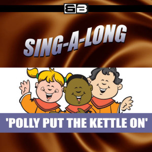 The New England Children's Choir的專輯Sing-a-long: Polly Put the Kettle on