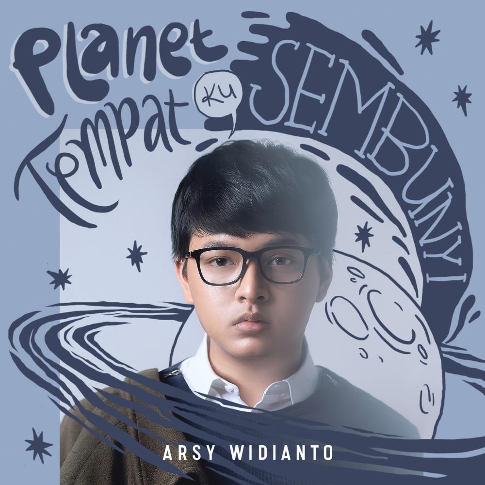Planet Tempat Ku Sembunyi 2018 Arsy Widianto