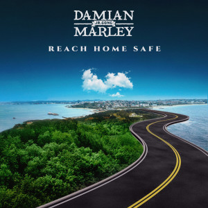 "Album Reach Home Safe from Damian ""Jr. Gong"" Marley"