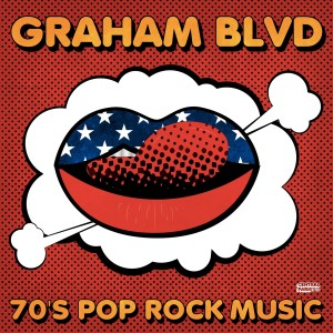 Album 70's Pop Rock Music from Graham Blvd