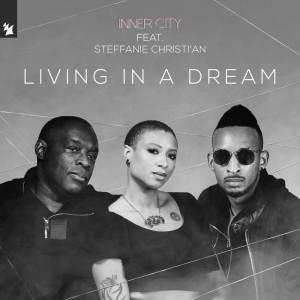 Album Living In A Dream from Inner City