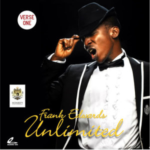 Album Unlimited - Verse 1 from Frank Edwards
