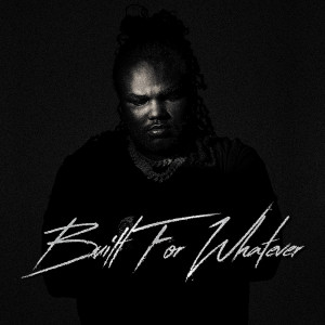 Album Built For Whatever from Tee Grizzley