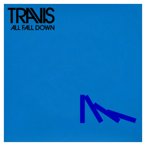 Album All Fall Down from Travis