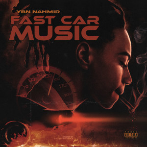 Album Fast Car Music (STAIN) (Explicit) from YBN Nahmir