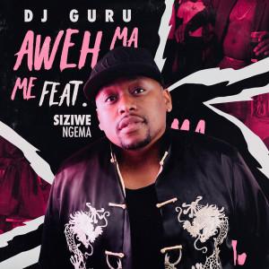 Album Aweh Ma Me from DJ Guru