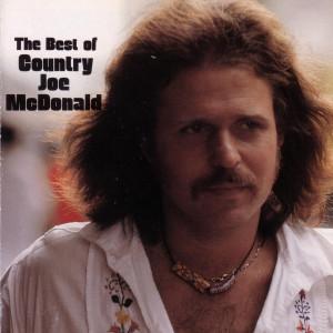 The Best Of Country Joe McDonald 2007 Country Joe McDonald