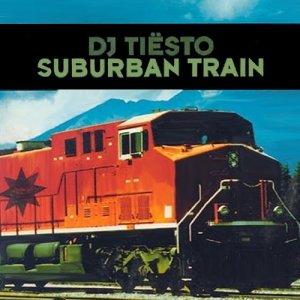 Tiësto的專輯Suburban Train