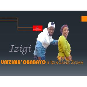 Album Izigi from IZINGANE ZOMA