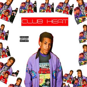 Album Club Heat - EP from Rai P