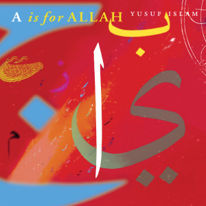 Album A is for Allah from Yusuf Islam