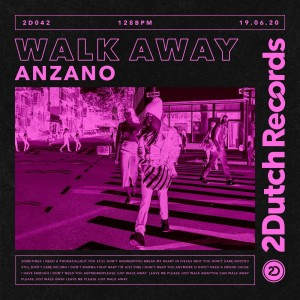 Listen to Walk Away song with lyrics from Anzano