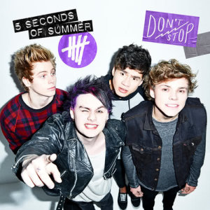5 Seconds Of Summer的專輯Don't Stop