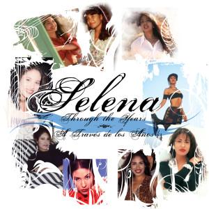 Through The Years/ A Traves De Los Anos 2007 Selena