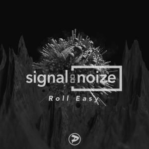 Album Roll Easy from Signal:noize