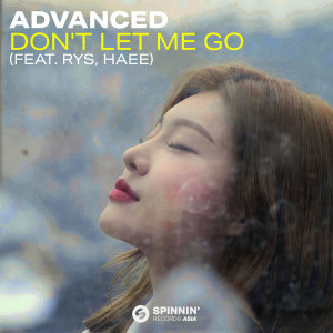 Album Don't Let Me Go (feat. RYS, Haee) from Advanced