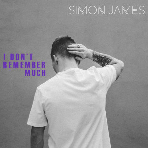 Album I Don't Remember Much from Simon James