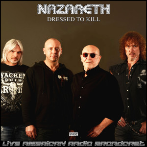 Album Dressed To Kill (Live) from Nazareth
