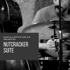 Duke Ellington And His Orchestra的專輯Nutcracker Suite