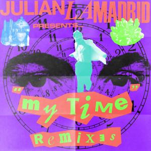 Album My Time (Remixes) from Julian Lamadrid