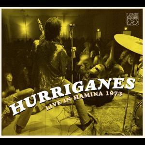 Hurriganes Live In Hamina 1973 2011 Hurriganes