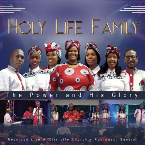 Album The Power and His Glory from Holy Life Family