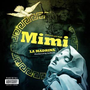 Listen to La Madrina song with lyrics from Mimi