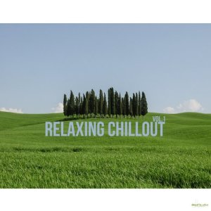 Album Relaxing Chillout Vol.1 from Various Artists