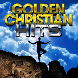 Album Golden Christian Hits from Worship Praise Nation