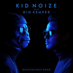 Album Monster Next Door from Kid Noize