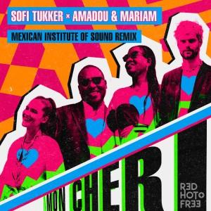 Sofi Tukker的專輯Mon Cheri (Mexican Institute Of Sound Remix)