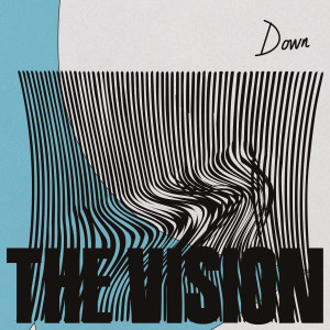 Album Down (feat. Dames Brown) from The Vision