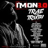 Download Lagu Trae Tha Truth - I'm On 3.0