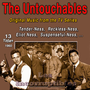 The Untouchables Original Music from the TV Serie - 1960