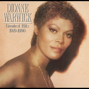 Greatest Hits 1979 - 1990 1988 Dionne Warwick
