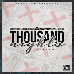 Album A Thousand Nights (Explicit) from Profound