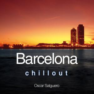 Album Barcelona Chill Out from Oscar Salguero