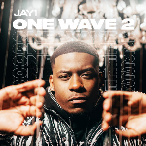 Album One Wave 2 (Explicit) from JAY1