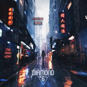 Diamond 6的專輯Far From Home