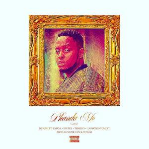 Listen to Phanda Mo song with lyrics from Dj Slim