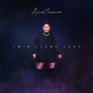 Listen to Twin Flame Love song with lyrics from Aisia Casanova