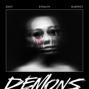 Album Demons (Explicit) from Stealth