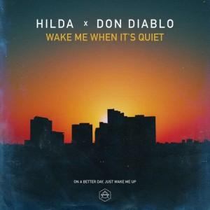 Album Wake Me When It's Quiet from Don Diablo