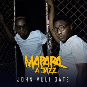 Album John Vuli Gate from Mapara A Jazz