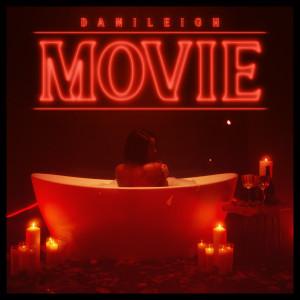 Album MOVIE from DaniLeigh