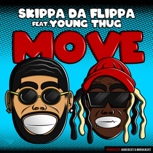 Listen to Move (feat. Young Thug) song with lyrics from Skippa Da Flippa