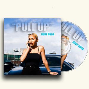 Pull Up (Explicit) dari Roxy Rosa