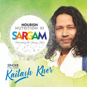 Album Nourish Nutrition Ki Sargam from Kailash Kher