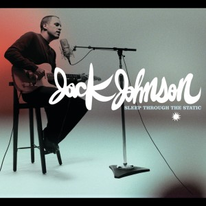 Listen to All At Once song with lyrics from Jack Johnson