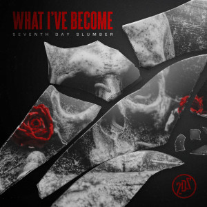 Album What I've Become from Seventh Day Slumber